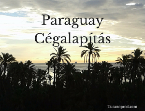 Cégalapítás Paraguay – Paraguayi cég alapításának menete, ára és adó